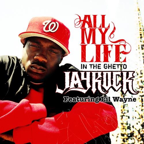 Jay_Rock_Lil_Wayne-All_My_Life